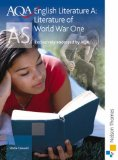 AQA A AS English Literature: Literature of World War One